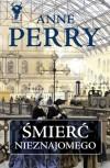 Śmierć nieznajomego - Anne Perry