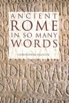 Ancient Rome in So Many Words - Christopher Francese