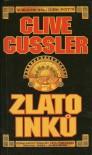 Zlato Inků (Dirk Pitt #12) - Clive Cussler