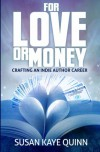 For Love or Money - Susan Kaye Quinn