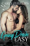 Going Down Easy (Billionaire Bad Boys) (Volume 1) - Carly Phillips