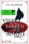Vier Farben der Magie: Roman - Petra Huber, V.E. Schwab
