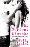 My Perfect Mistake (Over the Top) - Kelly Siskind
