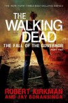 The Walking Dead: The Fall of the Governor: Part Two - Jay Bonansinga, Robert Kirkman
