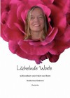 Lachelnde Worte Schweben Von Herz Zu Herz - Katharina Dobrick