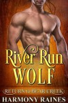 River Run Wolf - Harmony Raines