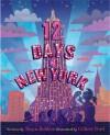 Twelve Days of New York - Tonya Bolden, Gilbert Ford