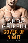 Cover of Night (Alpha Crew Book 3) - Laura Griffin