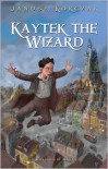 Kaytek the Wizard - Janusz Korczak, Antonia Lloyd-Jones