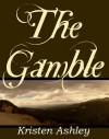 The Gamble  - Kristen Ashley