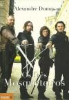 Os Três Mosqueteiros - Alexandre Dumas,  Ana Ribeiro