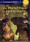 The Hunchback of Notre Dame (A Stepping Stone Book) - Marc Cerasini, Victor Hugo
