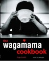 The Wagamama Cookbook - Hugo Arnold