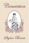 Conviction: A Sequel to Jane Austen's Pride and Prejudice - Skylar Hamilton Burris