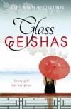 Glass Geishas - S.K.Quinn, Susanna Quinn