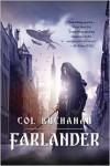 Farlander - Col Buchanan
