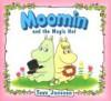 Moomin and the Magic Hat - Tove Jansson
