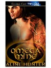 Omega Mine (Alpha and Omega Series, #1) - Aline Hunter