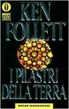 I pilastri della terra - Roberta Rambelli, Ken Follett