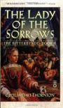 The Lady of the Sorrows: The Bitterbynde Book II - Cecilia Dart-Thornton