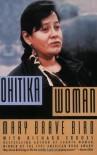 Ohitika Woman - Mary Brave Bird