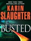Busted (Kindle Single) - Karin Slaughter