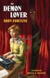 The Demon Lover - Dion Fortune, Diana L. Paxson