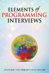 Elements of Programming Interviews: 300 Questions and Solutions - Adnan Aziz, Amit Prakash, Tsung-Hsien Lee