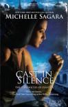 Cast in Silence - Michelle Sagara