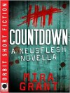 Countdown (Newsflesh, 0.5) - Mira Grant, Brian Bascle