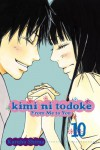 Kimi ni Todoke: From Me to You, Vol. 10 - Karuho Shiina