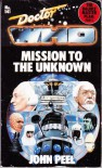 Mission to the Unknown - John Peel