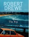 The Rip (Famous regiments) - Robert Drewe