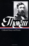 Collected Essays and Poems (Library of America #124) - Henry David Thoreau, Elizabeth Hall Witherell