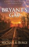 Bryant's Gap - Michael E. Burge
