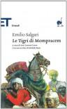Le tigri di Mompracen - Emilio Salgari