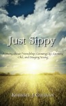 Just Sippy - Kimberly J. Coleman