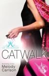 Catwalk - Melody Carlson