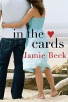 In the Cards - Jamie Beck