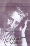 Hannah Arendt - Julia Kristeva