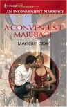 A Convenient Marriage (Inconvenient Marriage) - Maggie Cox