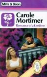 Romance of a Lifetime - Carole Mortimer
