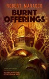 Burnt Offerings (Valancourt 20th Century Classics) - Stephen Graham Jones, Robert Marasco