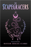 The Scapegracers - Hannah Abigail Clarke