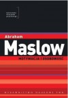 Motywacja i osobowość - Abraham Maslow