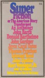 Superfiction, or The American Story Transformed: An Anthology - Joe David Bellamy