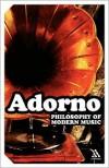 Philosophy Of Modern Music - Theodor W. Adorno,  Anne G. Mitchell (Translator),  Wesley V. Blomster (Translator)