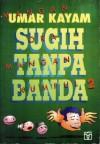 Sugih Tanpa Banda - Umar Kayam