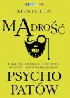 Mądrość psychopatów - Kevin Dutton