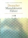 Deutscher Manufakturen-Führer - Wigmar Bressel, Pascal Johanssen, Olaf Salié